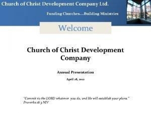 Church of Christ Development Company Ltd Funding Churches
