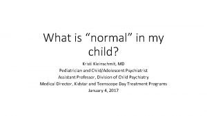 What is normal in my child Kristi Kleinschmit