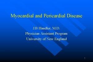 Myocardial and Pericardial Disease J B Handler M