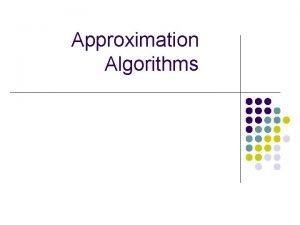 Approximation Algorithms Introduction 2020 09 25 l Approximation