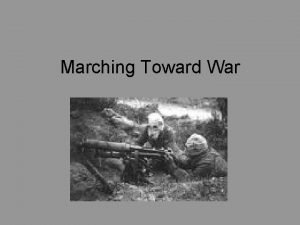 Marching Toward War Nationalism Pride in ones country