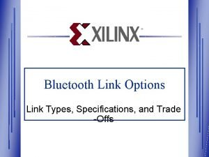 Bluetooth Link Options Link Types Specifications and Trade