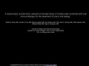 A randomized doubleblind placebocontrolled study of omalizumab combined