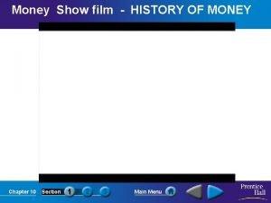 Money Show film HISTORY OF MONEY Chapter 10