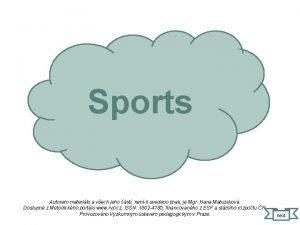 Sports Autorem materilu a vech jeho st nenli
