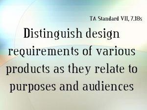 TA Standard VII 7 18 s Distinguish design