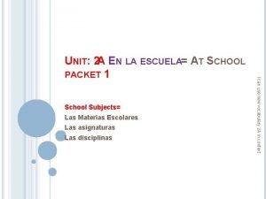School Subjects Las Materias Escolares Las asignaturas Las