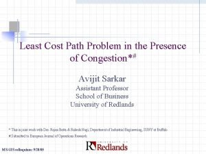 Least Cost Path Problem in the Presence of