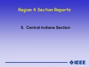 Region 4 Section Reports 5 Central Indiana Section