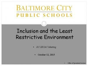 1 Inclusion and the Least Restrictive Environment BC