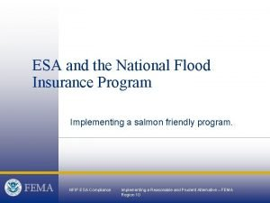 ESA and the National Flood Insurance Program Implementing