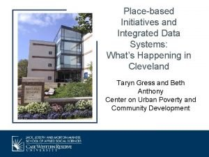 Placebased Initiatives and Integrated Data Systems Whats Happening