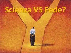 Scienza VS Fede prof Vincenzo Cremone Un falso