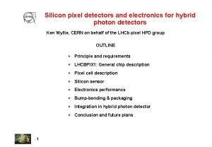 Silicon pixel detectors and electronics for hybrid photon