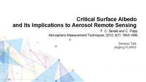 Critical Surface Albedo and Its Implications to Aerosol