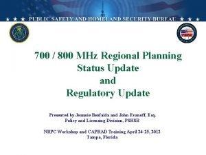 700 800 MHz Regional Planning Status Update and