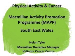 Physical Activity Cancer Macmillan Activity Promotion Programme MAPP