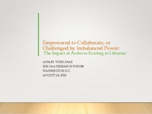 Empowered to Collaborate or Challenged by Imbalanced Power