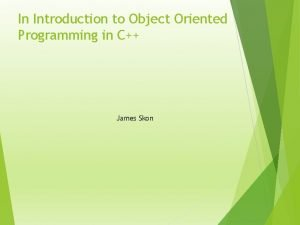In Introduction to Object Oriented Programming in C
