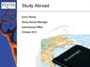 Study Abroad Anne Pitman Study Abroad Manager International