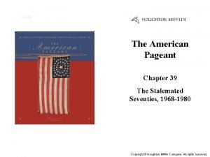 Cover Slide The American Pageant Chapter 39 The