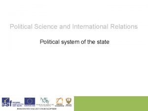 Political Science and International Relations Political system of