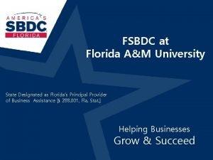 FSBDC at Florida AM University State Designated as