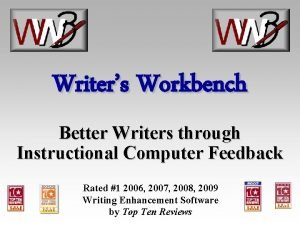 Writers Workbench Better Writers through Instructional Computer Feedback
