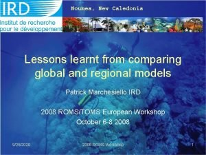 Noumea New Caledonia Lessons learnt from comparing global