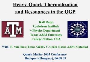 HeavyQuark Thermalization and Resonances in the QGP Ralf