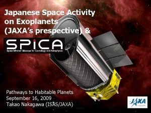 Japanese Space Activity on Exoplanets JAXAs prespective Pathways
