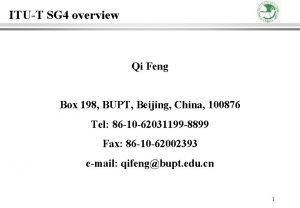 ITUT SG 4 overview Qi Feng Box 198