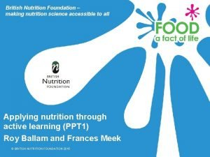 British Nutrition Foundation making nutrition science accessible to