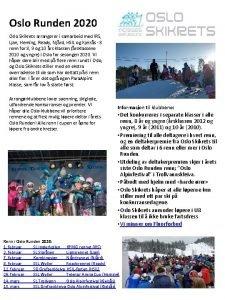 Oslo Runden 2020 Oslo Skikrets arrangerer i samarbeid