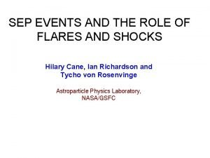 SEP EVENTS AND THE ROLE OF FLARES AND