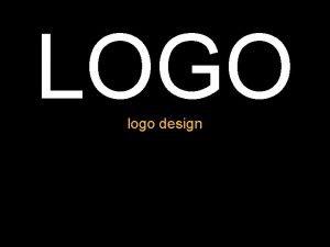 LOGO logo design The meaning of logos What