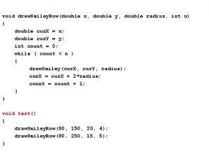 void draw Smiley Rowdouble x double y double