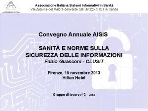 Associazione Italiana Sistemi Informativi in Sanit Valutazione del