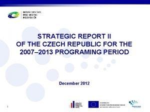 STRATEGIC REPORT II OF THE CZECH REPUBLIC FOR