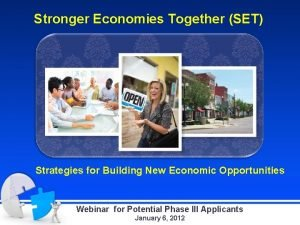 Stronger Economies Together SET Strategies for Building New