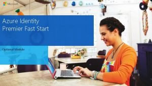 Azure Identity Premier Fast Start Optional Module Azure