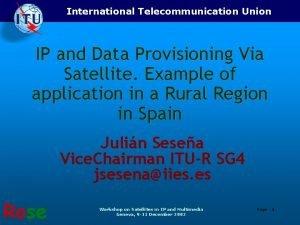 International Telecommunication Union IP and Data Provisioning Via