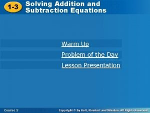 1 3 Solving Addition and Subtraction Equations Warm