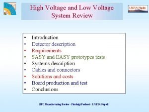 High Voltage and Low Voltage System Review Introduction