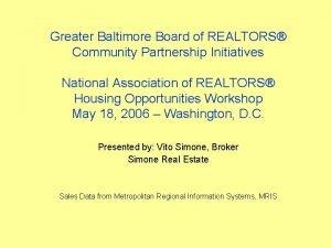 Greater Baltimore Board of REALTORS Community Partnership Initiatives