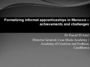 Formalizing informal apprenticeships in Morocco Contribution la formalisation
