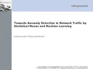 Towards Anomaly Detection in Network Traffic by Statistical