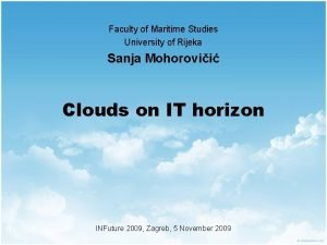 Faculty of Maritime Studies University of Rijeka Sanja