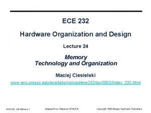 ECE 232 Hardware Organization and Design Lecture 24