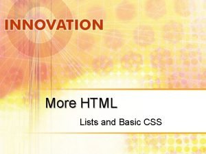 More HTML Lists and Basic CSS Lists Three
